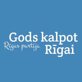 Gods kalpot Rīgai